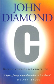 C: Because Cowards Get Cancer Too, Paperback Book
