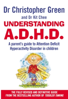 Understanding Attention Deficit Disorder : Parent's Guide to Attention Deficit Hyperactivity Disorder in Children, Paperback Book