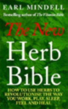 The New Herb Bible : 2nd Edition, Paperback Book