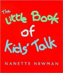 Little Book Of Kid's Talk, Paperback Book