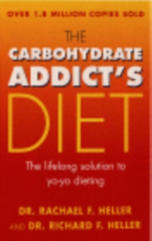 The Carbohydrate Addict's Diet Book, Paperback Book