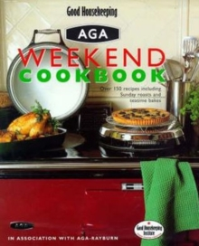 """Good Housekeeping"" Weekend Aga Cookbook, Hardback Book"
