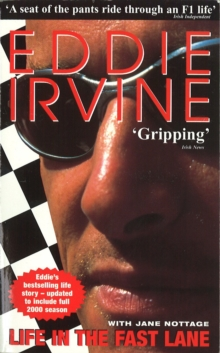 Eddie Irvine : Life In The Fast Lane, Paperback Book