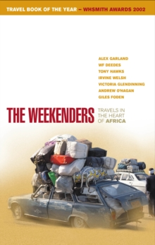 The Weekenders : Travels in the Heart of Africa, Paperback / softback Book