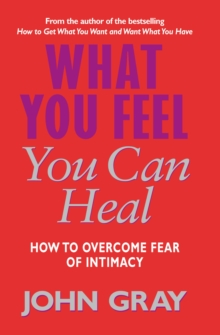 What You Feel You Can Heal, Paperback Book
