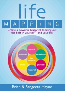 Life Mapping : How to Become the Best You, Paperback Book