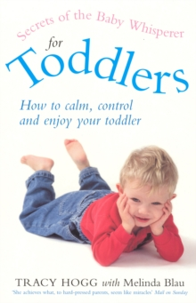 Secrets Of The Baby Whisperer For Toddlers, Paperback Book
