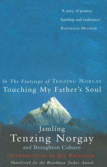 Touching My Father's Soul : A Sherpa's Sacred Jouney to the Top of Everest, Paperback / softback Book