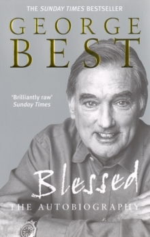 Blessed - The Autobiography, Paperback Book