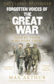 Forgotten Voices Of The Great War, Paperback / softback Book