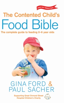 The Contented Child's Food Bible, Paperback Book
