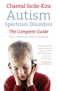 Autism Spectrum Disorders : The Complete Guide, Paperback / softback Book