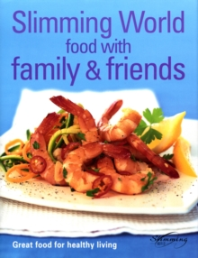 Slimming World - Food With Family & Friends, Hardback Book