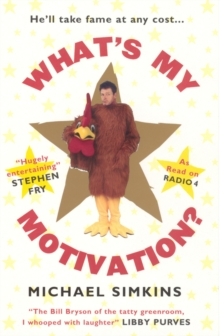 What's My Motivation?, Paperback / softback Book