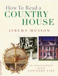 How to Read a Country House, Hardback Book