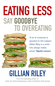 Eating Less : Say Goodbye to Overeating, Paperback / softback Book