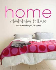 Home : 27 Knitted Designs for Living, Paperback Book