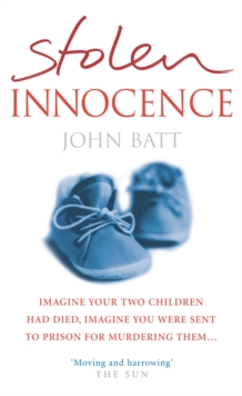 Stolen Innocence : A Mother's Fight for Justice, Paperback / softback Book