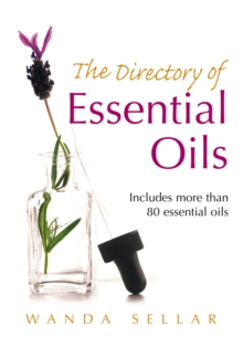 The Directory of Essential Oils, Paperback Book