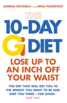 The 10-Day Gi Diet : Lose up to an inch off your waist, Paperback Book