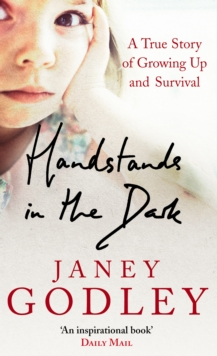Handstands In The Dark : A True Story of Growing Up and Survival, Paperback / softback Book
