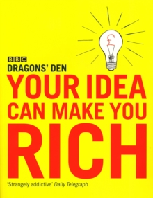 Your Idea Can Make You Rich, Paperback / softback Book