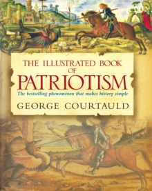 The Illustrated Book of Patriotism, Hardback Book