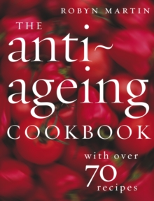 The Anti-Ageing Cookbook, Paperback Book