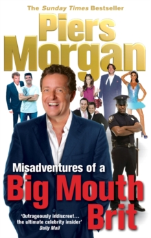Misadventures of a Big Mouth Brit, Paperback Book
