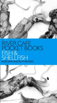 River Cafe Pocket Books: Fish and Shellfish, Paperback Book