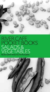 River Cafe Pocket Books: Salads and Vegetables, Paperback Book