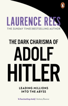 The Dark Charisma of Adolf Hitler, Paperback Book