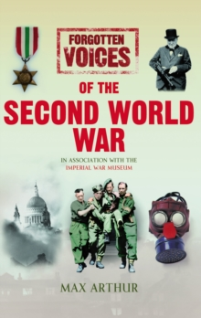 Forgotten Voices of the Second World War (Illustrated), Hardback Book