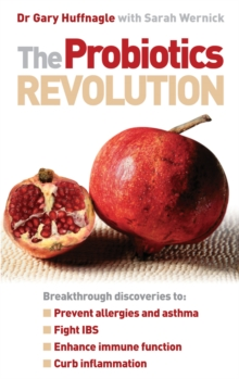 The Probiotics Revolution, Paperback / softback Book