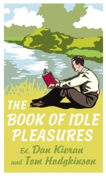 The Book of Idle Pleasures, Hardback Book