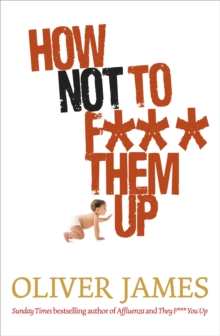 How Not to F*** Them Up, Hardback Book