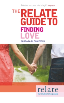 The Relate Guide to Finding Love, Paperback Book