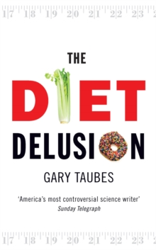 The Diet Delusion, Paperback / softback Book
