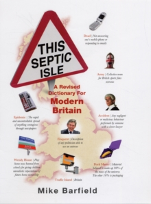 This Septic Isle : A Revised Dictionary for Modern Britain, Hardback Book