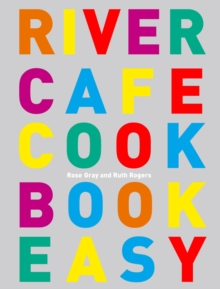 River Cafe Cook Book Easy, Paperback Book