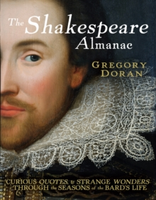 The Shakespeare Almanac, Hardback Book