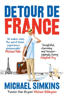 Detour De France : An Englishman in Search of a Continental Education, Paperback Book