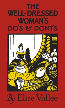 The Well-dressed Woman's Do's and Dont's, Hardback Book