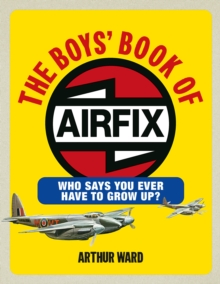 The Boys' Book of Airfix, Hardback Book