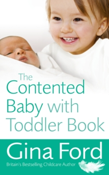 The Contented Baby with Toddler Book, Paperback / softback Book