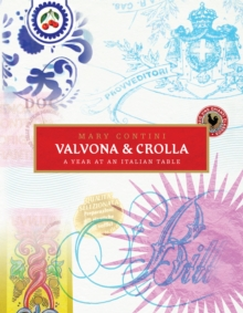 Valvona & Crolla : A Year at an Italian Table, Hardback Book