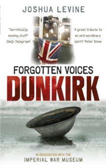 Forgotten Voices of Dunkirk, Paperback Book