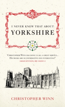 I Never Knew That About Yorkshire, Hardback Book