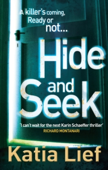 Hide and Seek : (Karin Schaeffer 2), Paperback / softback Book