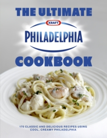 The Ultimate Philadelphia Cookbook, Hardback Book
